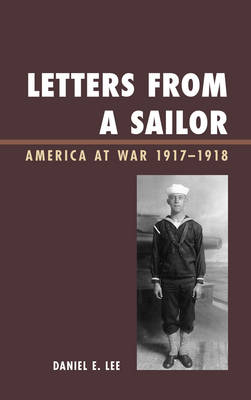 Letters from a Sailor: America at War 1917-1918