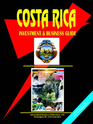 Costa Rica Investment & Business Guide