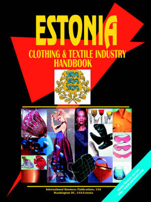 Estonia Clothing & Textile Industry Handbook