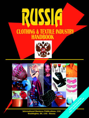Russia Clothing & Textile Industry Handbook