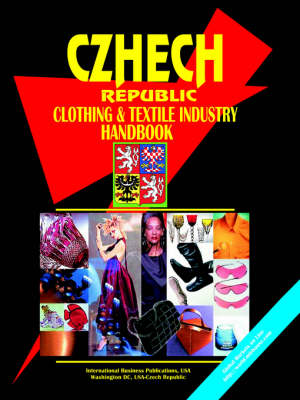 Czech Republic Clothing & Textile Industry Handbook