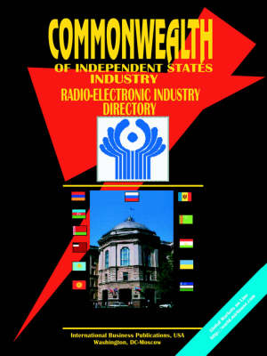 Commonwealth of Independent States (Cis) Radio-Electronic Industry Directory