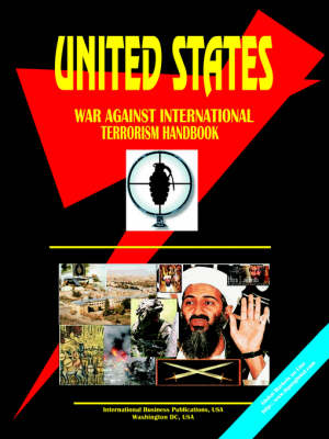 Us War Against International Terrorism Handbook