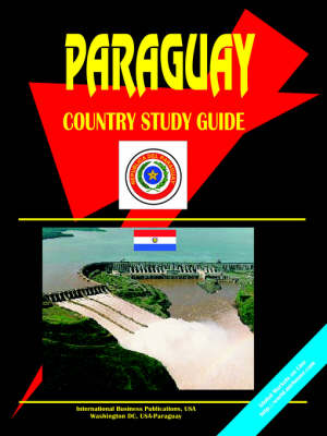 Paraguay Country Study Guide