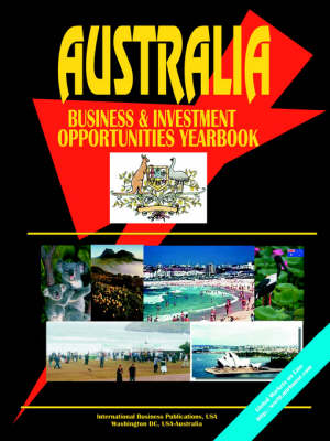 Australia Business & Investment Opportunities Yearbook
