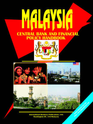 Malaysia Central Bank and Financial Policy Handbook