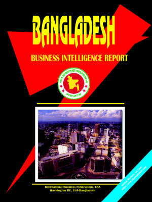 Bangladesh Business Intelligence Report