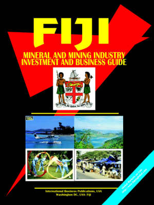 Fiji Mineral & Mining Sector Investment and Business Guide