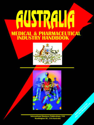 Australia Medical and Pharmaceutical Industry Handbook