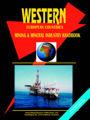 Western European Countreis Mining and Mineral Industry Handbook