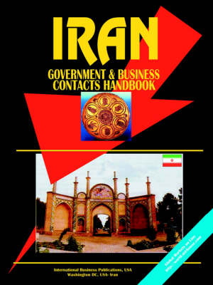Iran Government and Business Contacts Handbook
