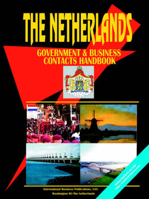 Netherlands Government and Business Contacts Handbook