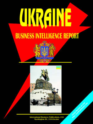 Ukraine Business Intelligence Report