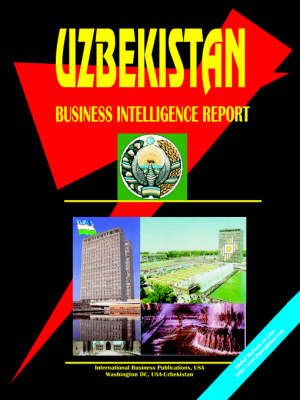 Uzbekistan Business Intelligence Report