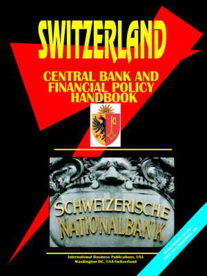 Switzerland Central Bank & Financial Policy Handbook