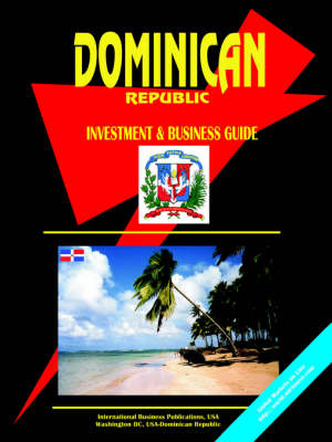 Dominican Republic Investment & Business Guide