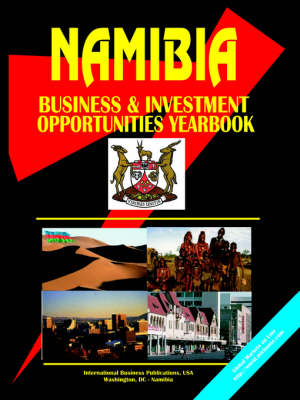Namibia Business and Investment Opportunities Yearbook