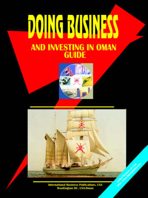 Doing Business and Investing in Oman Guide