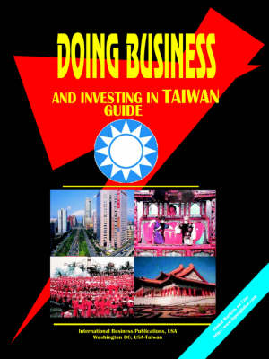 Doing Business and Investing in Taiwan