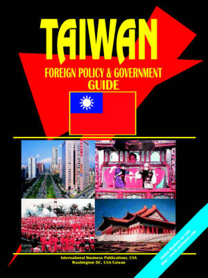 Taiwan Foreign Policy and Government Guide
