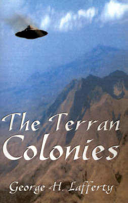The Terran Colonies: A Book of Science Fiction Short Stories