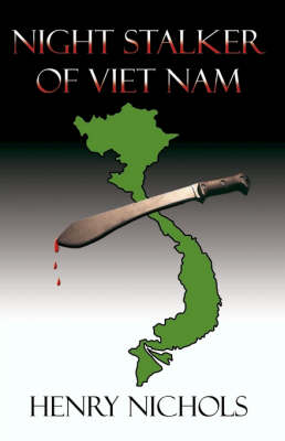 Night Stalker of Vietnam