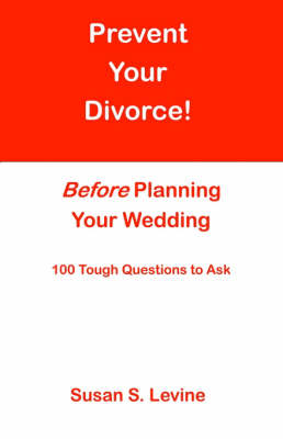 Prevent Your Divorce Before Planning Your Wedding