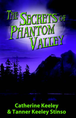 The Secrets of Phantom Valley