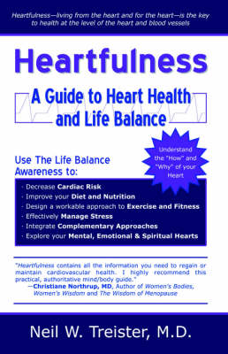 Heartfulness: A Guide to Heart Health and Life Balance