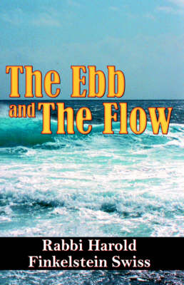 The Ebb and the Flow