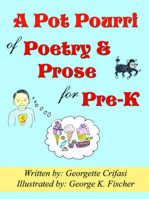 A Pot Pourri of Poetry & Prose for Pre-K