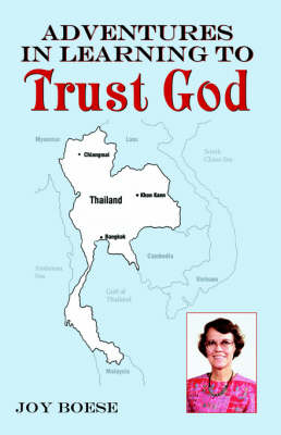 Adventures in Learning to Trust God