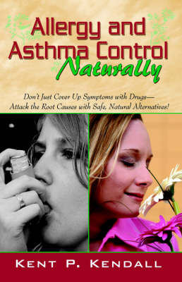 Allergy and Asthma Control - Naturally