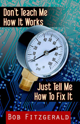 Don't Teach Me How It Works: Just Tell Me How to Fix It