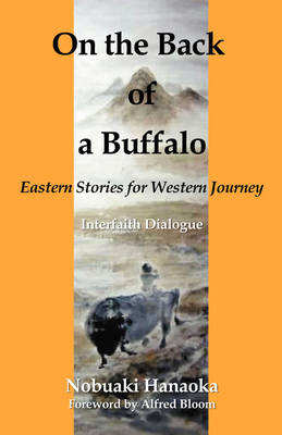 On the Back of a Buffalo: Eastern Stories for Western Journey