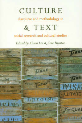 Culture & Text: Discourse and Methodology in Social Research and Cultural Studies