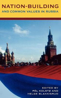 Nation-Building and Common Values in Russia