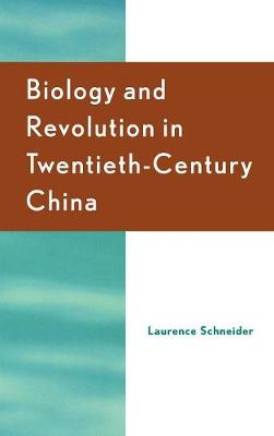 Biology and Revolution in Twentieth-Century China