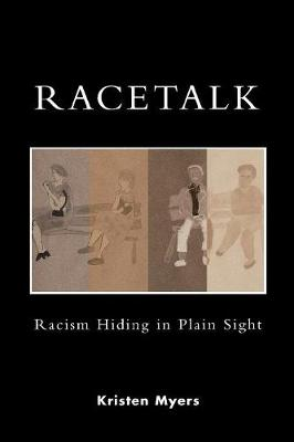 Racetalk: Racism Hiding in Plain Sight
