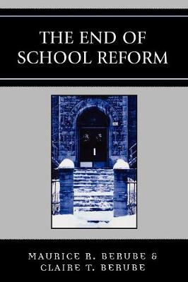 The End of School Reform