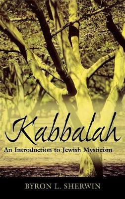 Kabbalah: An Introduction to Jewish Mysticism