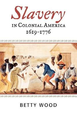 Slavery in Colonial America, 1619-1776