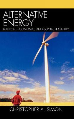 Alternative Energy: Political, Economic, and Social Feasibility