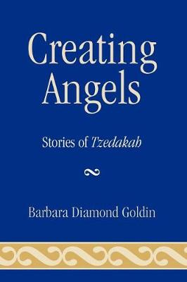 Creating Angels: Stories of Tzedakah