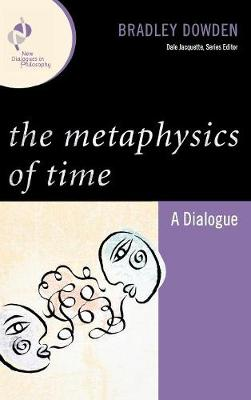 The Metaphysics of Time: A Dialogue