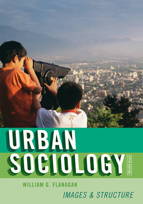 Urban Sociology: Images and Structure