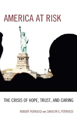 America at Risk: The Crisis of Hope, Trust, and Caring