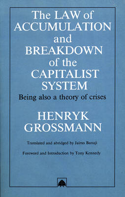 The Law of Accumulation and Breakdown of the Capitalist System
