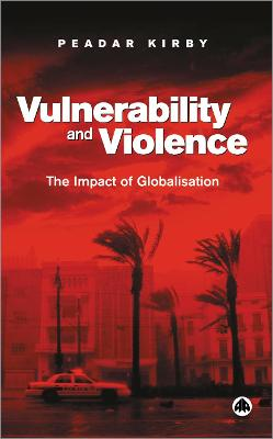 Vulnerability and Violence: The Impact of Globalisation