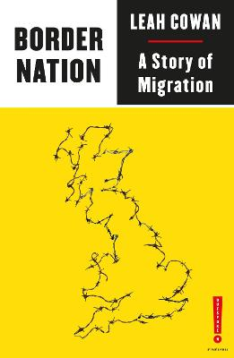 Border Nation: A Story of Migration